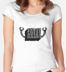 Curse These Metal Hands Women's Fitted Scoop T-Shirt