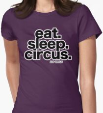 Eat. Sleep. Circus. T-Shirt