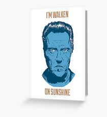 Walken On Sunshine Grußkarte