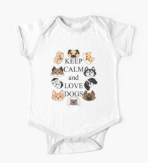 Ruhe behalten und Hunde lieben Baby Body Kurzarm