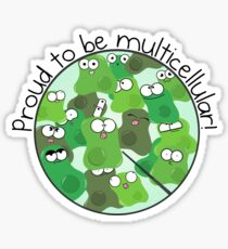 Proud to be Multicellular Sticker
