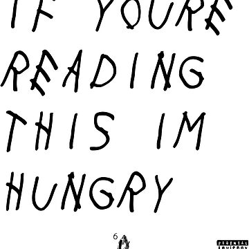 IF YOURE READING THIS IM HUNGRY by zoeandsons