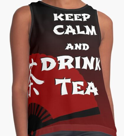 Keep Calm and Drink Tea - dark asia edition Contrast Tank