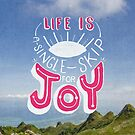 Life is A Single Skip for Joy by Reginald Lapid