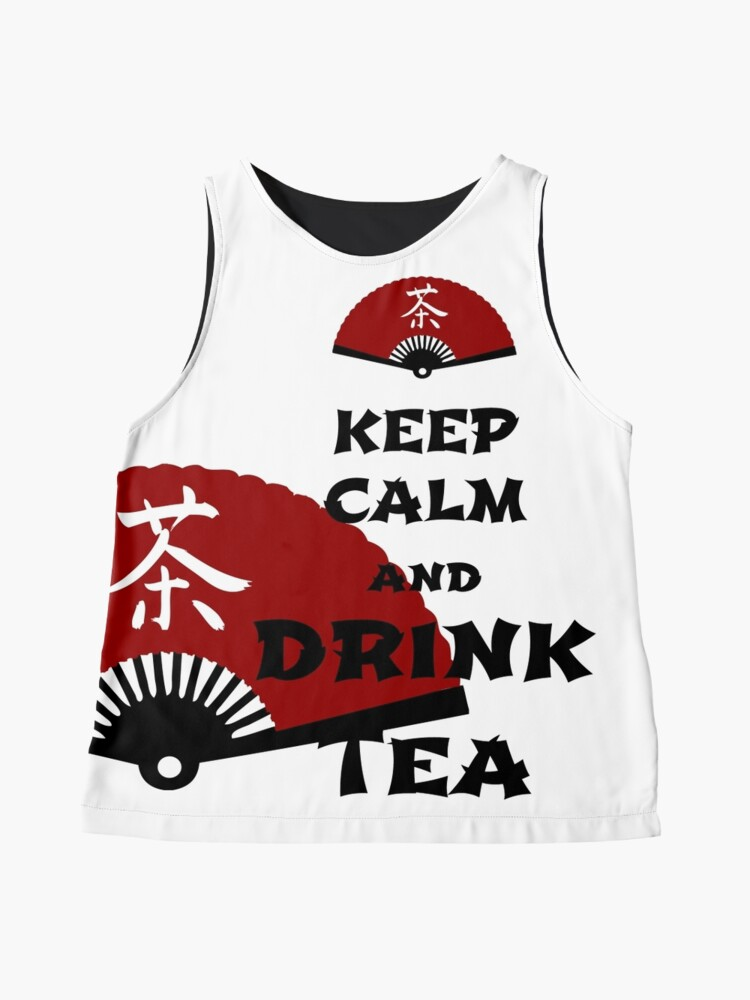 Alternate view of keep calm and drink tea - asia edition Sleeveless Top