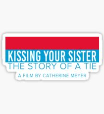 Kissing your sister Sticker