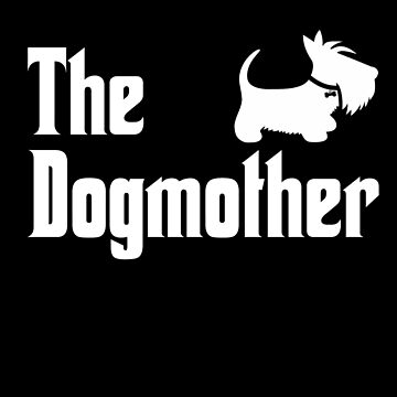The Dogmother Copyright © BonniePortraits on Redbubble.com by BonniePortraits