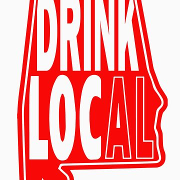 Drink Local Red by BuyLocal