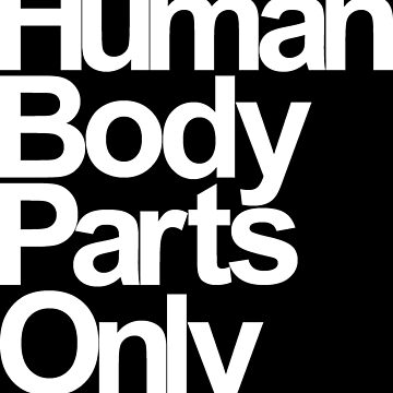 Human Body Parts Only by mecanolego
