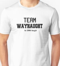 WayHaught [Text only] Unisex T-Shirt