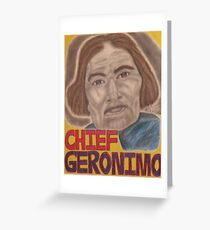 Chief Geronimo Greeting Card