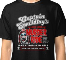 Captain Spaulding Murder Ride Classic T-Shirt
