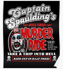 Captain Spaulding Murder Ride Poster