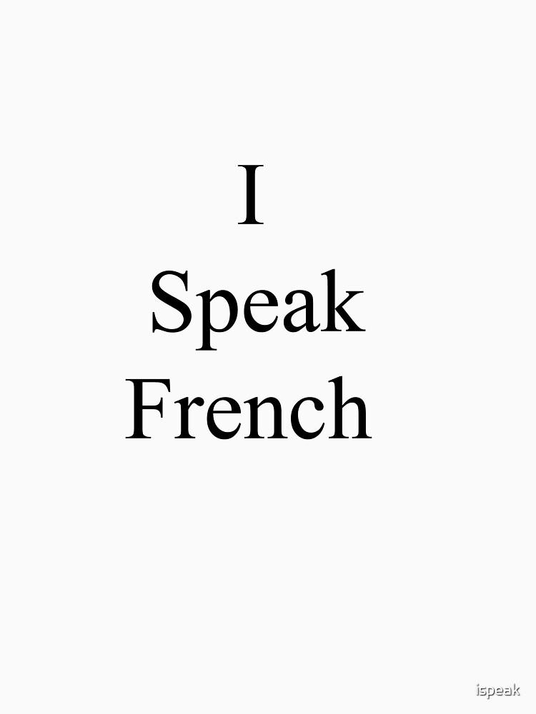 I Speak French by ispeak