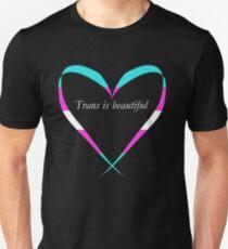 Trans Is Beautiful Heart Unisex T-Shirt