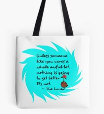 Unless Some One Like You Tosca Tote Bag
