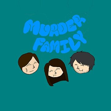 Murder Family Phone Case by grahamcrackerz