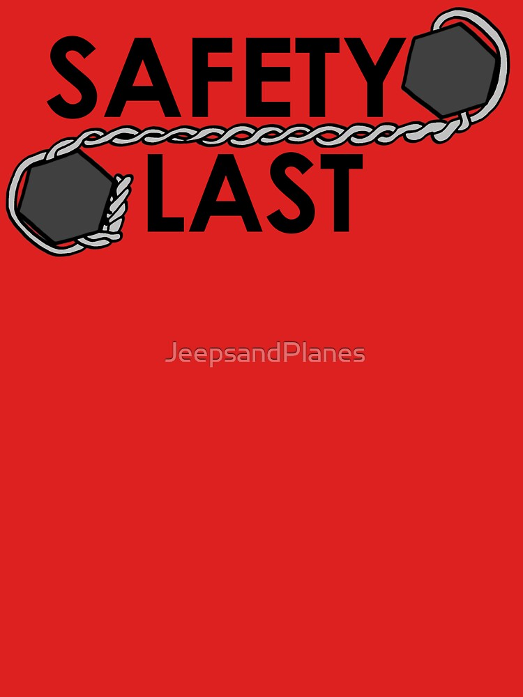 Safety Last (Safety Wire) Shirt by JeepsandPlanes