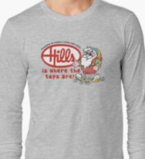 Hills is where the toys are! T-Shirt