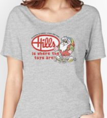 Hills is where the toys are! Women's Relaxed Fit T-Shirt