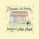 She Shed by Diana-Lee Saville