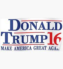 Donald Trump 16 Make America Great Again! Poster
