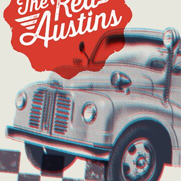 The Red Austins (poster) by krjmanderson