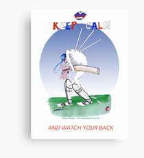 Keep Calm and watch your back - tony fernandes Canvas Print