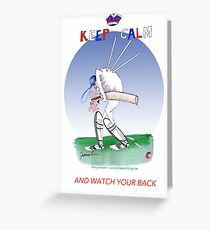 Keep Calm and watch your back - tony fernandes Greeting Card