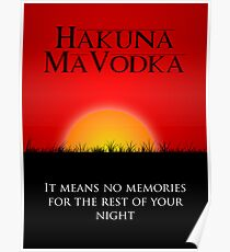 Hakuna MaVodka Poster