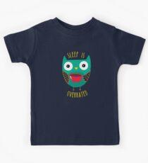 Schlaf ist überbewertet Kinder T-Shirt