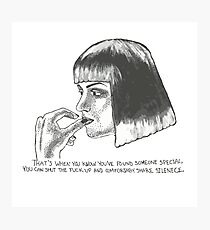 Mia Wallace of Pulp Fiction quote tee shirt Photographic Print
