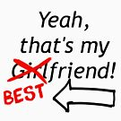 Best Friend Over Girlfriend (Black Font) by DooUBLE  VISIoN