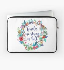 Females Are Strong as Hell Floral Laptop Sleeve