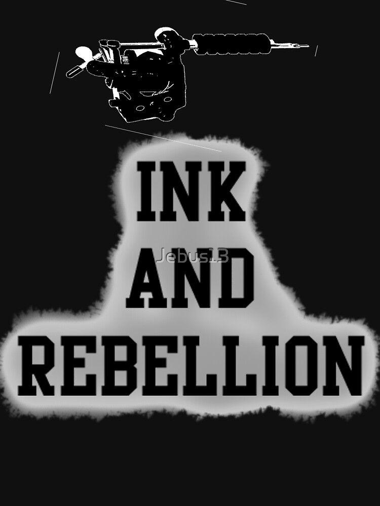Ink and Rebellion by Jebus13