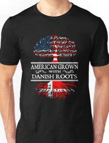 Danish - American Grown With Danish Roots Unisex T-Shirt