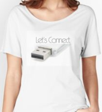 Let's connect USB Women's Relaxed Fit T-Shirt