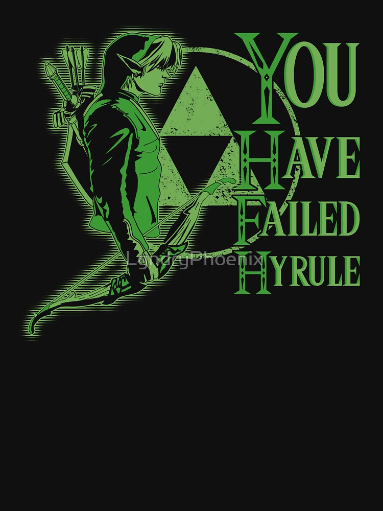 you have failed hyrule by LgndryPhoenix