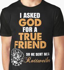 Rottweiler - I Asked God Graphic T-Shirt