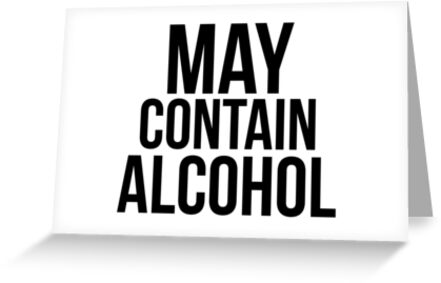 May Contain Alcohol by livingdope