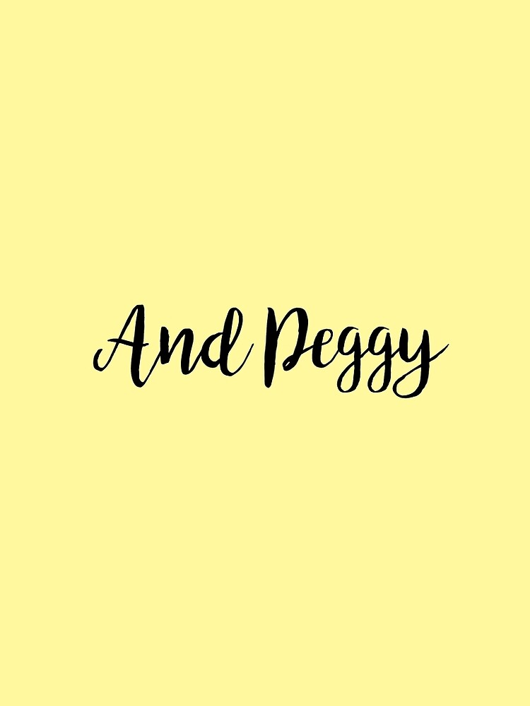 Und Peggy! von cmorduna