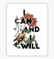 I Can And I Will Sticker