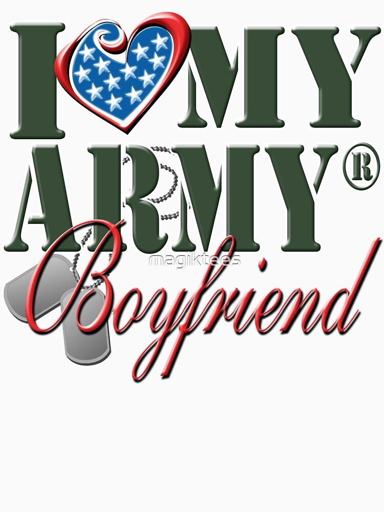 I Love My Army Boyfriend by magiktees