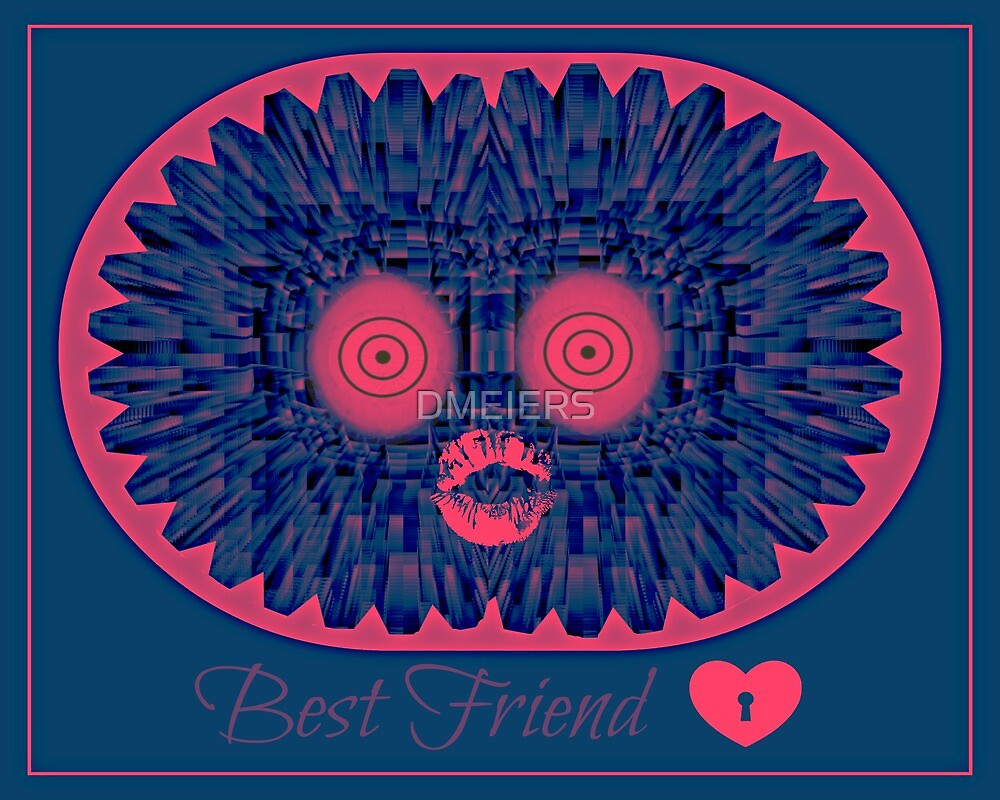 best friend by DMEIERS