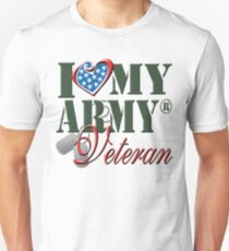 I Love My Army Veteran Unisex T-Shirt