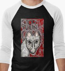 Stop Yulin T-Shirt
