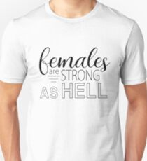 Females Are Strong As Hell - Unbreakable Kimmy Schmidt Unisex T-Shirt