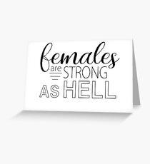 Frauen sind stark wie die Hölle - unzerbrechlich Kimmy Schmidt Grußkarte