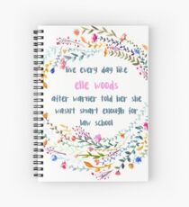 Legally blonde quote Spiral Notebook