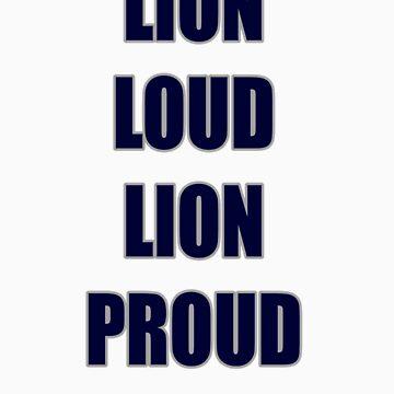 Lion Loud Lion Proud by AM24